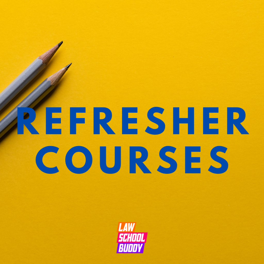 Law School Refresher Courses